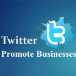 Top Tips on How to Use Twitter to Promote Your Businesses?